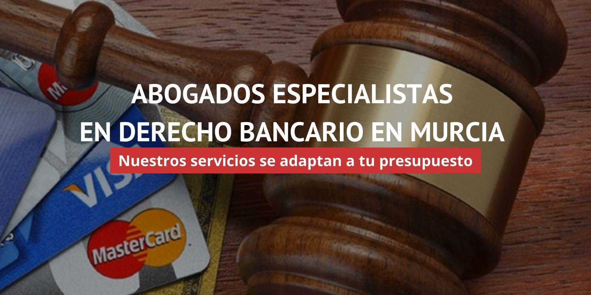Abogados Derecho Bancario Murcia | Primera Visita Gratis | ACC LEGAL ABOGADOS