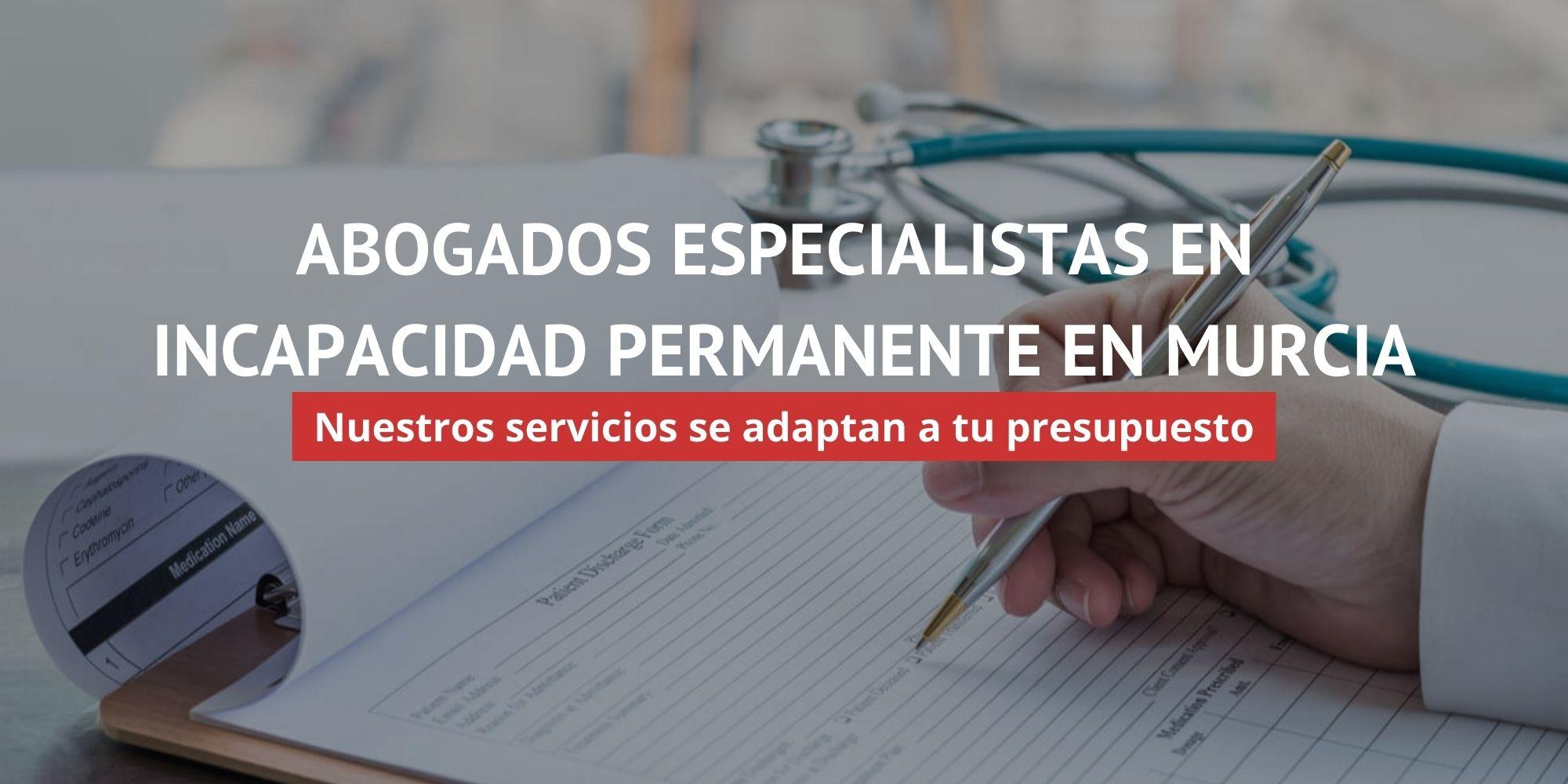 Abogados Incapacidad Permanente Murcia - Primera Visita Gratis | ACC LEGAL ABOGADOS
